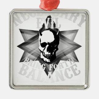 Necessary Evil Metal Ornament