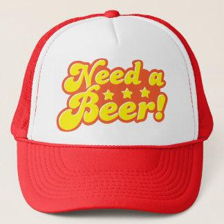 Need a BEER! Trucker Hat