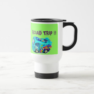 """NEED A BREAK? ROAD TRIP!"" travel mug"
