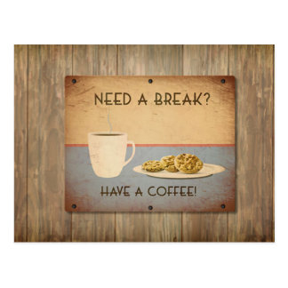 Need a break? Time for Coffee Postcard