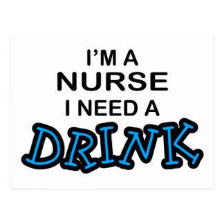 Need a Drink - Nurse Postcard