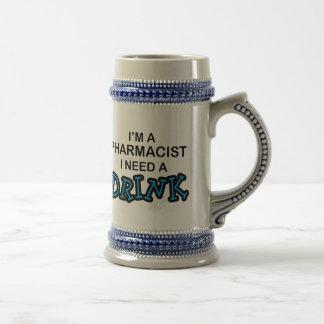 Need a Drink - Pharmacist Beer Stein