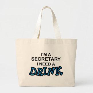 Need a Drink - Secretary Tote Bag