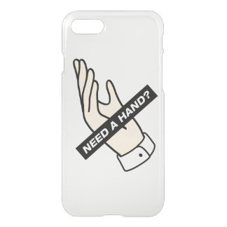 NEED A HAND? iPhone 7 CASE