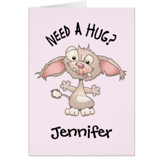 Need A Hug (Personalised) Card