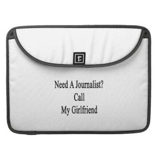 Need A Journalist Call My Girlfriend