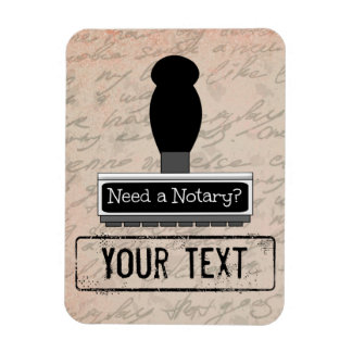 Need a Notary Rubber Stamp Customized Magnet