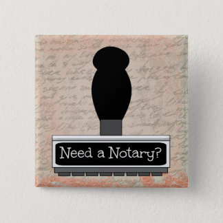 Need a Notary Rubber Stamp over Handwritten Text 2 Inch Square Button