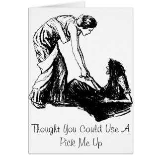 Need A Pick Me Up? Weird Greeting Card
