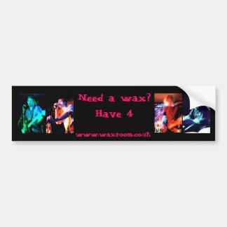 Need a wax ? bumper sticker