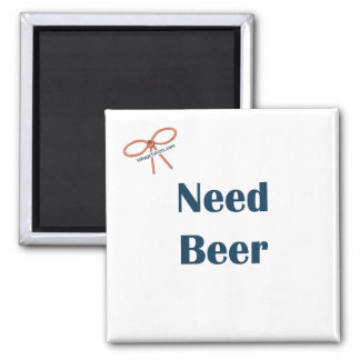 Need Beer Reminder Magnet