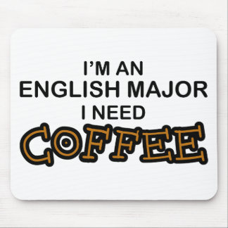 Need Coffee - English Major Mouse Pad