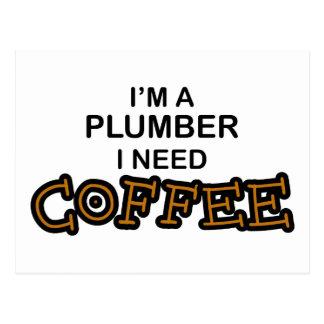 Need Coffee - Plumber Postcard