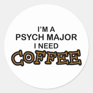 Need Coffee - Psych Major Classic Round Sticker