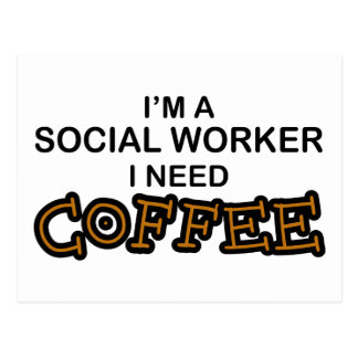Need Coffee - Social Worker Postcard