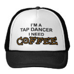 Need Coffee - Tap Dancer