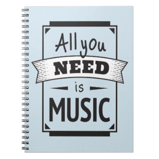 Need is Music, Singer, Sing, Song, Quote Notebook