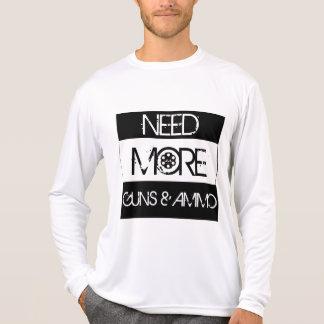 Need More Guns & Ammo T-Shirt