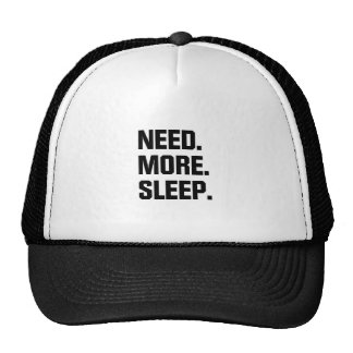 Need More Sleep Trucker Hat