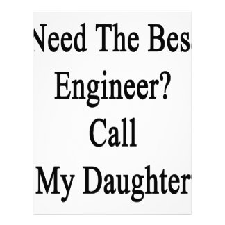 Need The Best Engineer Call My Daughter Letterhead Template