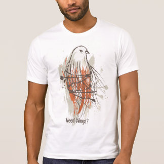 Need Wings? T-SHIRT