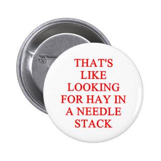 needle in a haystack pinback button