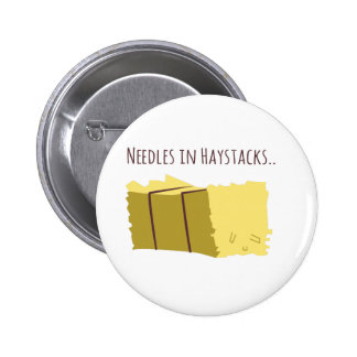 Needles In Haystacks 2 Inch Round Button