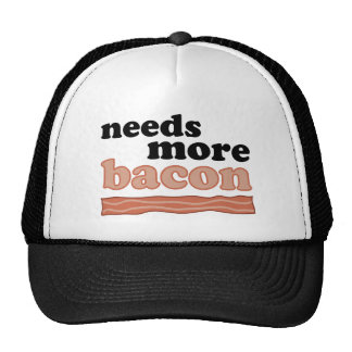 Needs More Bacon Trucker Hat