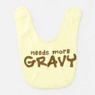 Needs more gravy bib