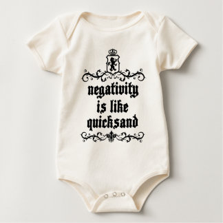 Negativity Is Like Quicksand Medieval quote Baby Bodysuit