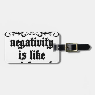 Negativity Is Like Quicksand Medieval quote Luggage Tag