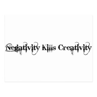 Negativity kills creativity postcard