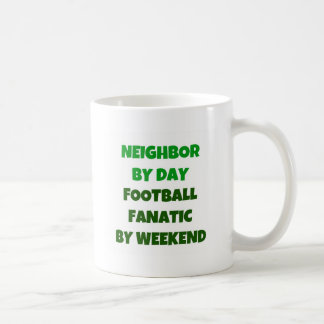 Neighbor by Day Football Fanatic by Weekend Coffee Mug