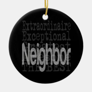 Neighbor Extraordinaire Ceramic Ornament