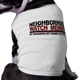 Neighborhood Watch Member Dog Tee Shirt