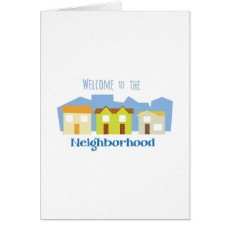 Neighborhood Welcome Greeting Card