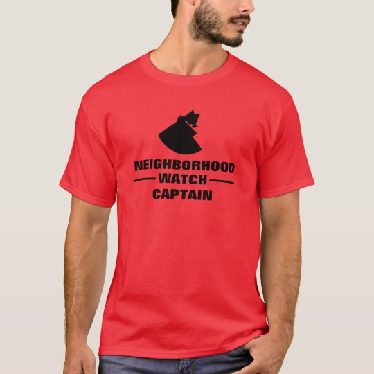 Neighbourhood Watch Captain T-Shirt