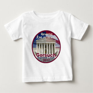 Neil GORSUCH Supreme Court Baby T-Shirt
