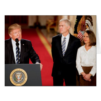 Neil & Marie Gorsuch With President Donald Trump Card