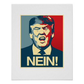 NEIN - Anti-Trump Poster - Anti-Trump -