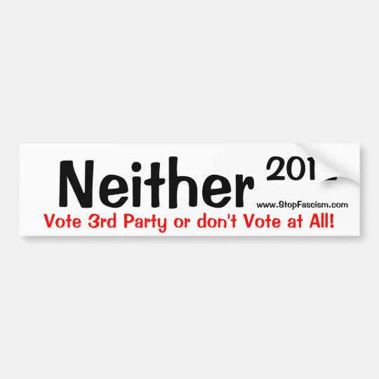 Neither 2012 Bumper Sticker