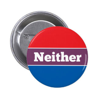 Neither Political Candidate 2 Inch Round Button