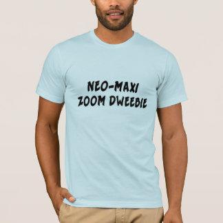 NEO-MAXI ZOOM DWEEBIE T-Shirt