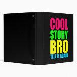 Neon Cool Story Bro Binder