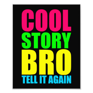 Neon Cool Story Bro Photo Art