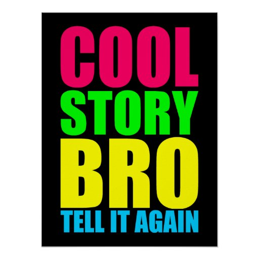 Neon Cool Story Bro Print