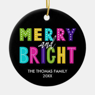 Neon Merry and Bright Ceramic Ornament