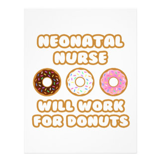Neonatal Nurse Will Work For Donuts Customized Letterhead