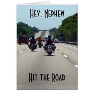 ***NEPHEW*** ON YOUR BIRTHDAY-HIT THE ROAD CARD