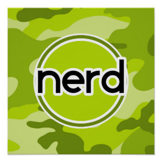 Nerd; bright green camo, camouflage posters